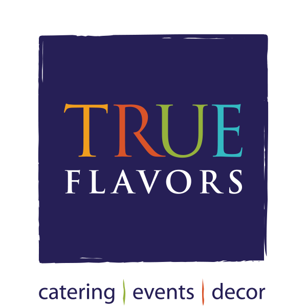 True Flavors: catering, events, decor