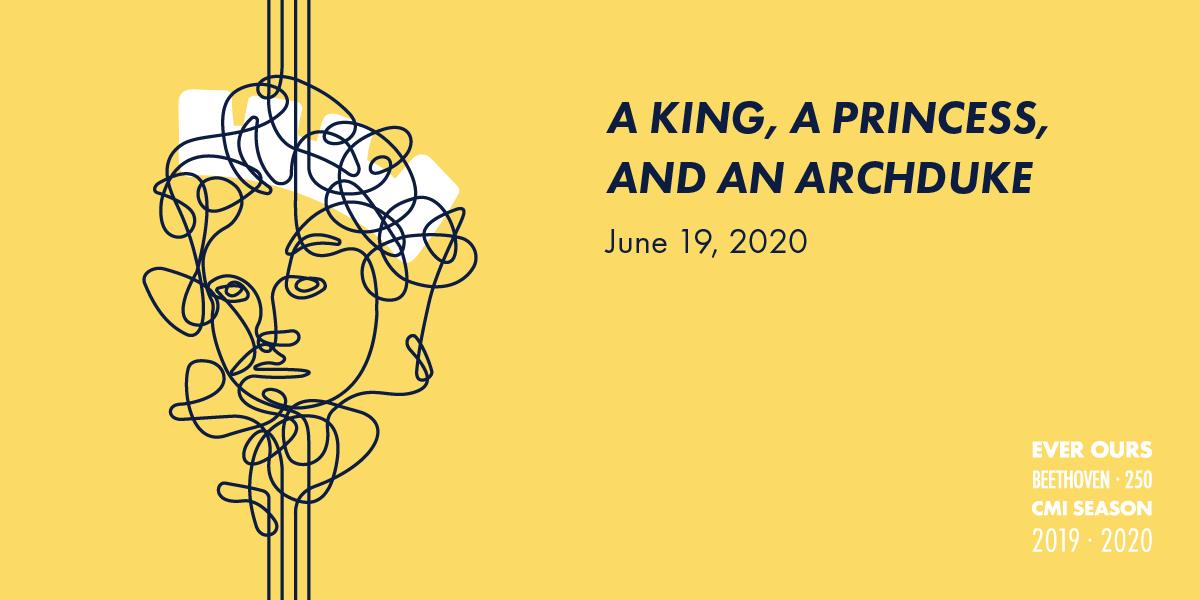 A King, a Princess, and an Archduke
